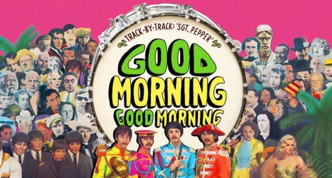 Beatles' 'Sgt. Pepper': Inside 'Good Morning Good Morning' – Rolling Stone