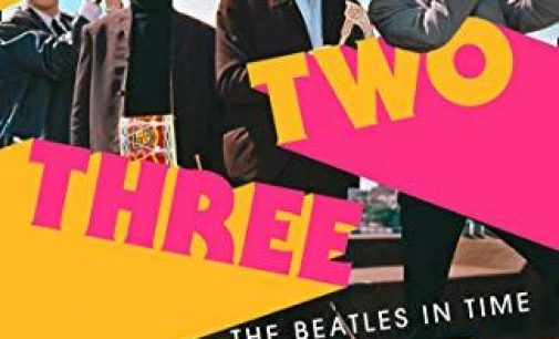 'One Two Three Four: The Beatles in Time' Review: As Dark And Sunny As A Lennon/McCartney Song