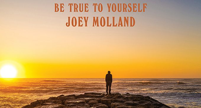 BE TRUE TO YOURSELF, BADFINGER GUITARIST, SINGER AND SONGWRITER JOEY MOLLAND'S FIRST ALBUM OF NEW MATERIAL