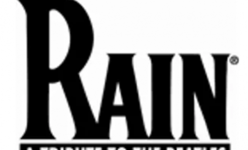 RAIN – A TRIBUTE TO THE BEATLES Returns To Rochester