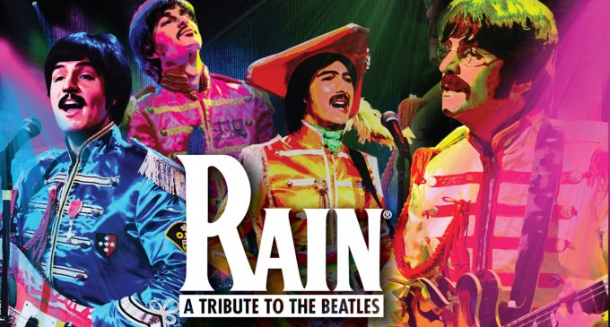 Rain – A Tribute to the Beatles coming to Boch Center's Wang Theatre Oct. 9-10 – What's Up Newp